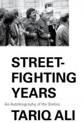 Street-Fighting Years av Tariq Ali (Heftet)