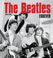 The Beatles Forever av Hugh Fielder (Innbundet)