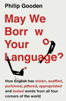 May We Borrow Your Language? av Philip Gooden (Heftet)