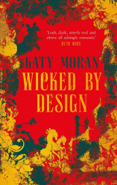 Wicked by design av Katy Moran (Heftet)