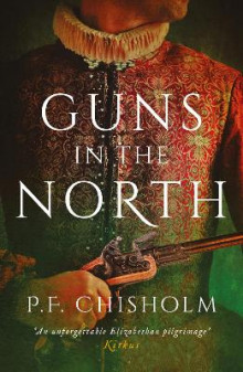 Guns in the North av P. F. Chisholm (Heftet)