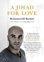 A Jihad for Love av Mohamed El Bachiri og David Van Reybrouck (Heftet)