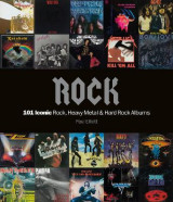 Omslag - Rock: 101 Iconic Rock, Heavy Metal and Hard Rock Albums