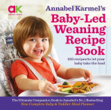 Omslag - Annabel Karmel's Baby-Led Weaning Recipe Book
