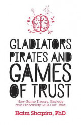 Omslag - Gladiators, Pirates and Games of Trust