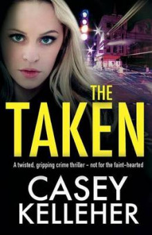 The Taken av Casey Kelleher (Heftet)