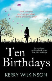 Ten Birthdays av Kerry Wilkinson (Heftet)