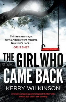 The Girl Who Came Back av Kerry Wilkinson (Heftet)