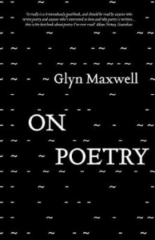 On Poetry av Glyn Maxwell (Heftet)