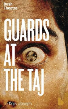 Guards at the Taj av Rajiv Joseph (Heftet)