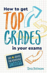 Omslag - How to Get Top Grades in Your Exams