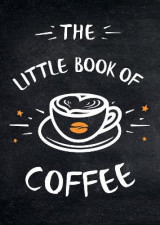 Omslag - The Little Book of Coffee