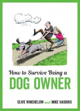 Omslag - How to Survive Being a Dog Owner