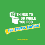 Omslag - 52 Things to Do While You Poo
