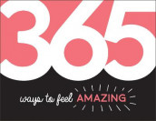 365 Ways to Feel Amazing av Summersdale Publishers (Heftet)