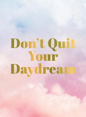Don't Quit Your Daydream av Summersdale Publishers (Innbundet)