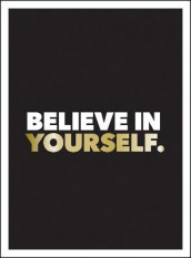 Believe in Yourself av Summersdale Publishers (Innbundet)