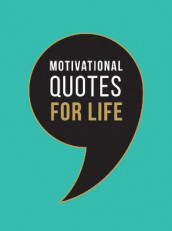 Motivational Quotes for Life av Summersdale Publishers (Innbundet)