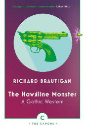 The Hawkline Monster av Richard Brautigan (Heftet)