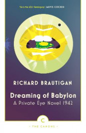 Dreaming of Babylon av Richard Brautigan (Heftet)