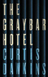 Omslag - The Graybar Hotel