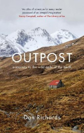 Outpost av Dan Richards (Innbundet)