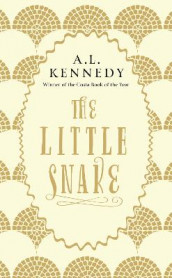 The Little Snake av A. L. Kennedy (Heftet)