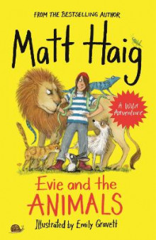 Evie and the Animals av Matt Haig (Heftet)