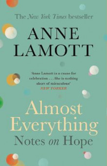 Almost Everything av Anne Lamott (Heftet)