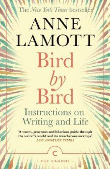 Bird by Bird av Anne Lamott (Heftet)