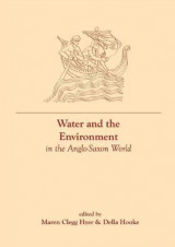 Omslag - Water and the Environment in the Anglo-Saxon World