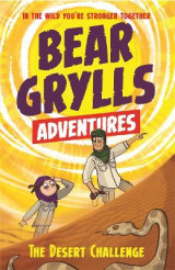 Omslag - A Bear Grylls Adventure 2: The Desert Challenge