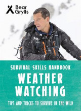 Omslag - Bear Grylls Survival Skills: Weather Watching