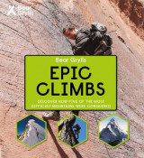 Omslag - Bear Grylls Epic Adventures Series - Epic Climbs