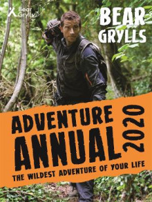Bear Grylls Adventure Annual 2020 av Bear Grylls (Innbundet)