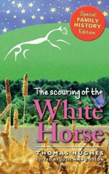 The Scouring of the White Horse av Thomas Hughes (Heftet)