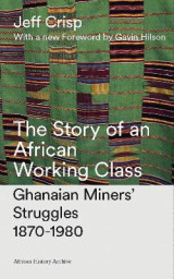 Omslag - The Story of an African Working Class
