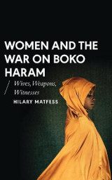 Omslag - Women and the War on Boko Haram
