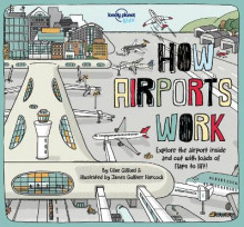 How Airports Work av Lonely Planet Kids og Clive Gifford (Innbundet)