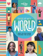 This Is My World av Lonely Planet Kids (Innbundet)