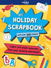 My Holiday Scrapbook av Kim Hankinson og Lonely Planet Kids (Innbundet)