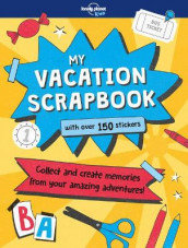 My Vacation Scrapbook av Kim Hankinson og Lonely Planet Kids (Innbundet)
