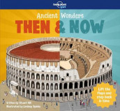 Ancient Wonders - Then & Now av Stuart Hill og Lonely Planet Kids (Innbundet)