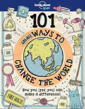 101 Small Ways to Change the World av Aubre Andrus og Lonely Planet Kids (Innbundet)