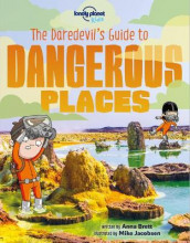 The Daredevil's Guide to Dangerous Places av Anna Brett og Lonely Planet Kids (Heftet)