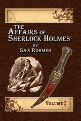 Omslag - The Affairs of Sherlock Holmes by Sax Rohmer - Volume 1