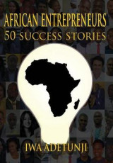 Omslag - African Entrepreneurs - 50 Success Stories