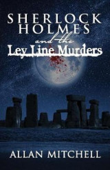 Omslag - Sherlock Holmes and the Ley Line Murders