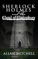 Omslag - Sherlock Holmes and the Ghoul of Glastonbury