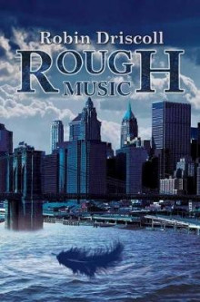 Rough Music av Robin Driscoll (Heftet)